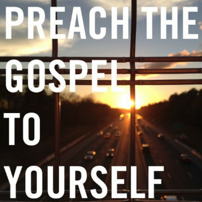Preach the Gospel to Yourself (3) Psalm 125