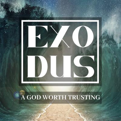 A God Worth Trusting (3) Exodus 3-4
