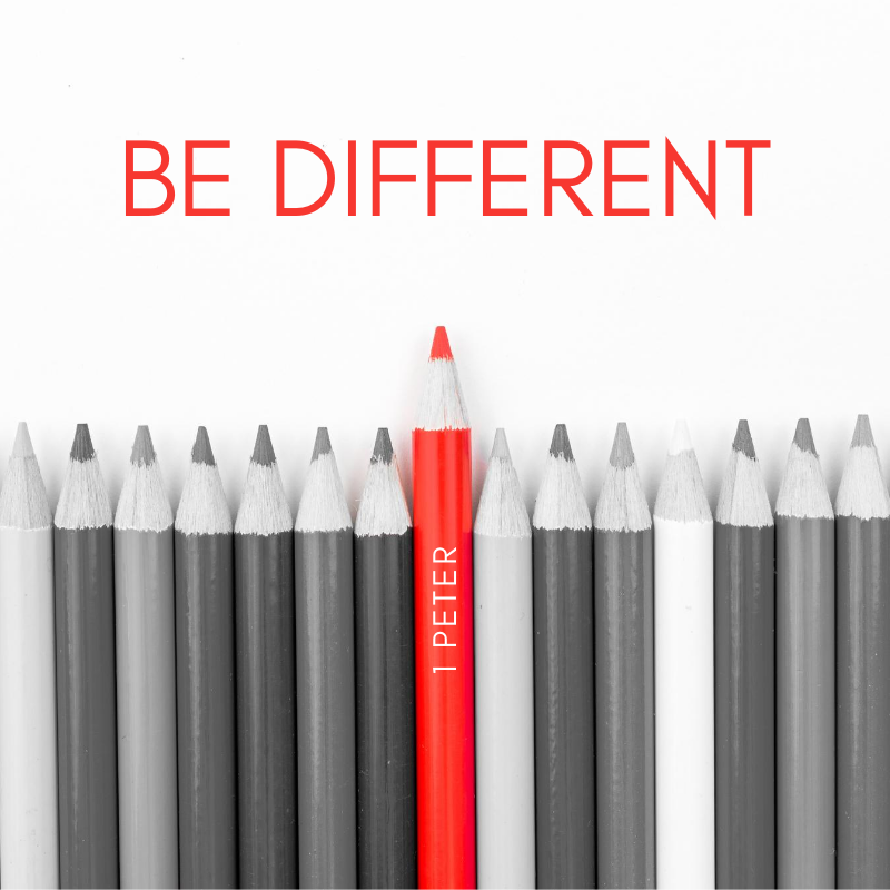 Be Different (2) 1 Peter 2:13-25