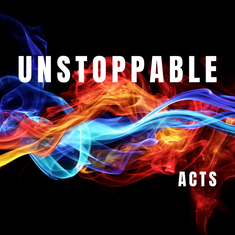 Unstoppable (8) Acts 5:17-6:7